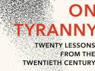On Tyranny by Timothy Snyder review