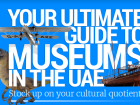 UAE Museums: Your guide to all 47