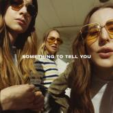 Haim's 'Something to Tell You' album review