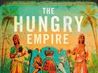 The Hungry Empire by Lizzie Collingham review